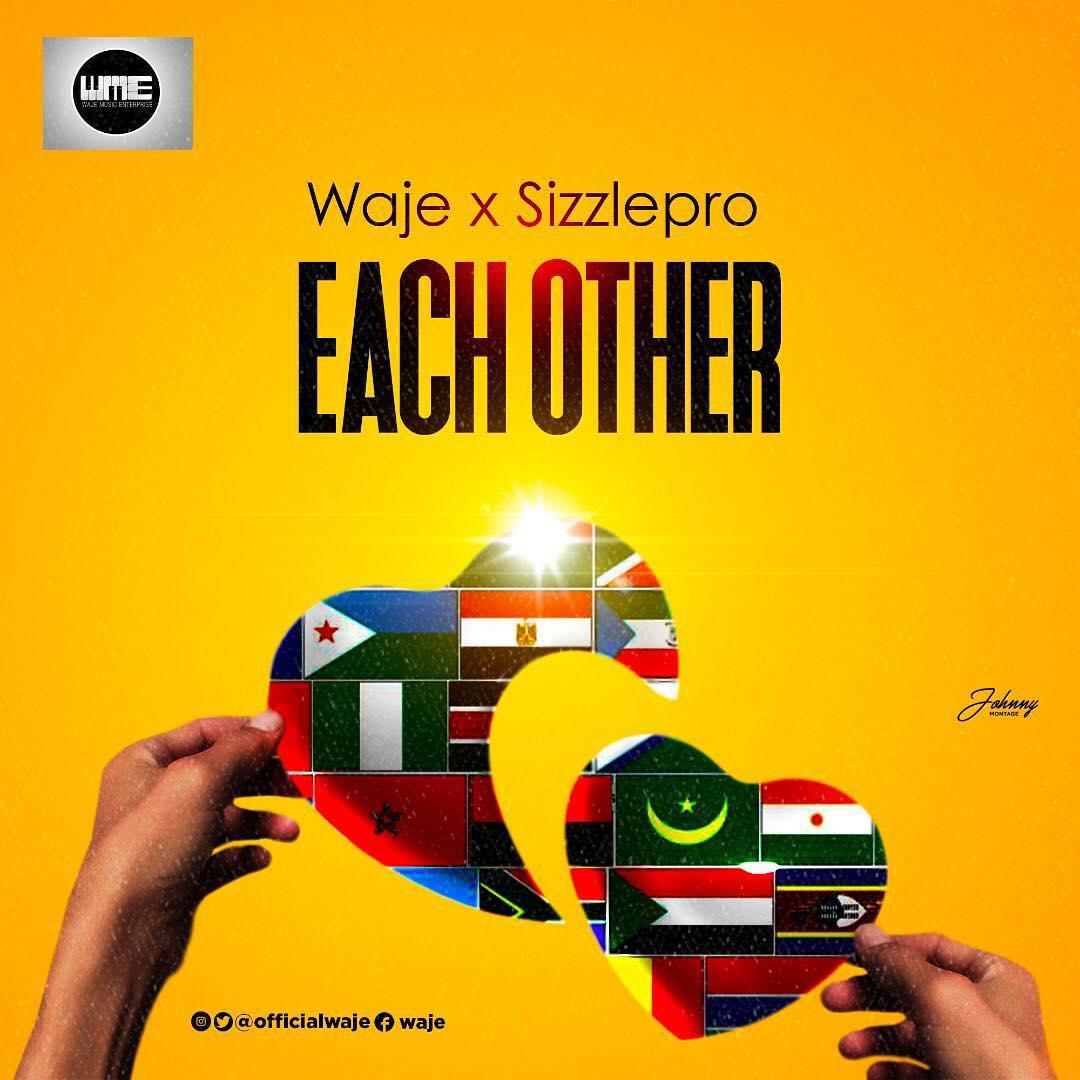 Waje X Sizzle Pro – Each Other