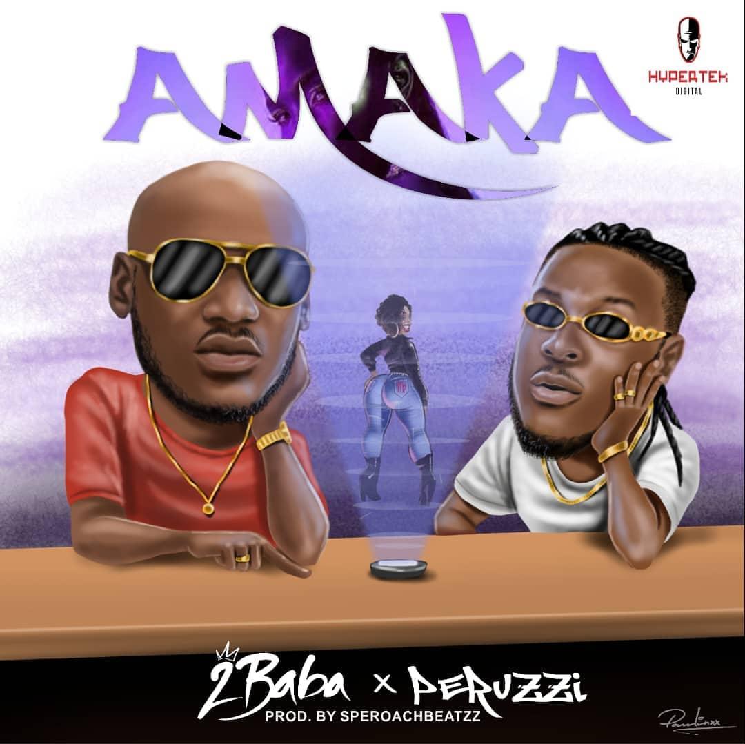 2Baba – Amaka ft Peruzzi