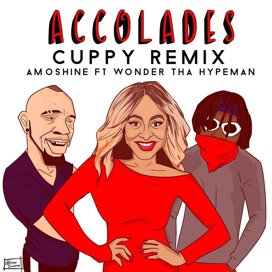DJ Cuppy – Accolades (Remix) Ft Amoshine X Wonda Tha Hypeman