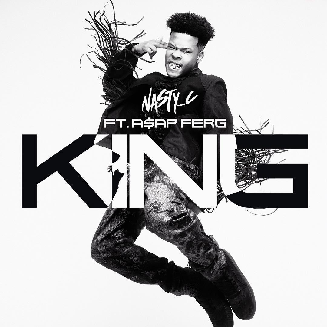 Nasty C ft. A$AP FERG – King