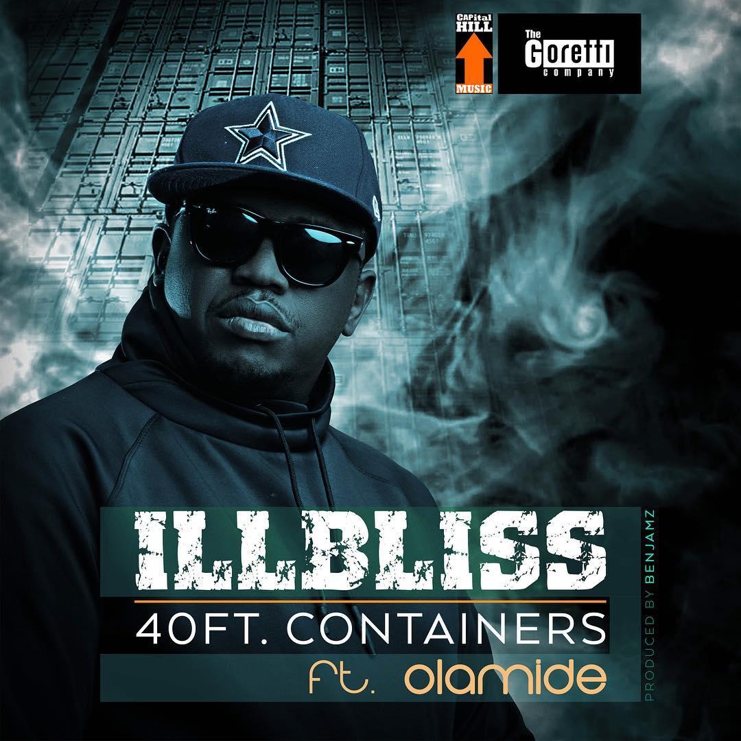MUSIC: iLLbliss – 40 Feet Container ft  Olamide | LocaaTunes