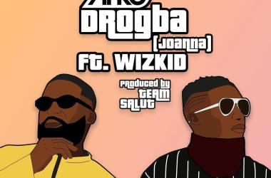 Afro B ft. Wizkid – Drogba (Joanna)