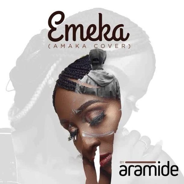 Aramide – Emeka (Amaka Cover)