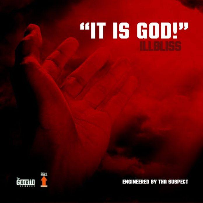 iLLbliss – It Is God!