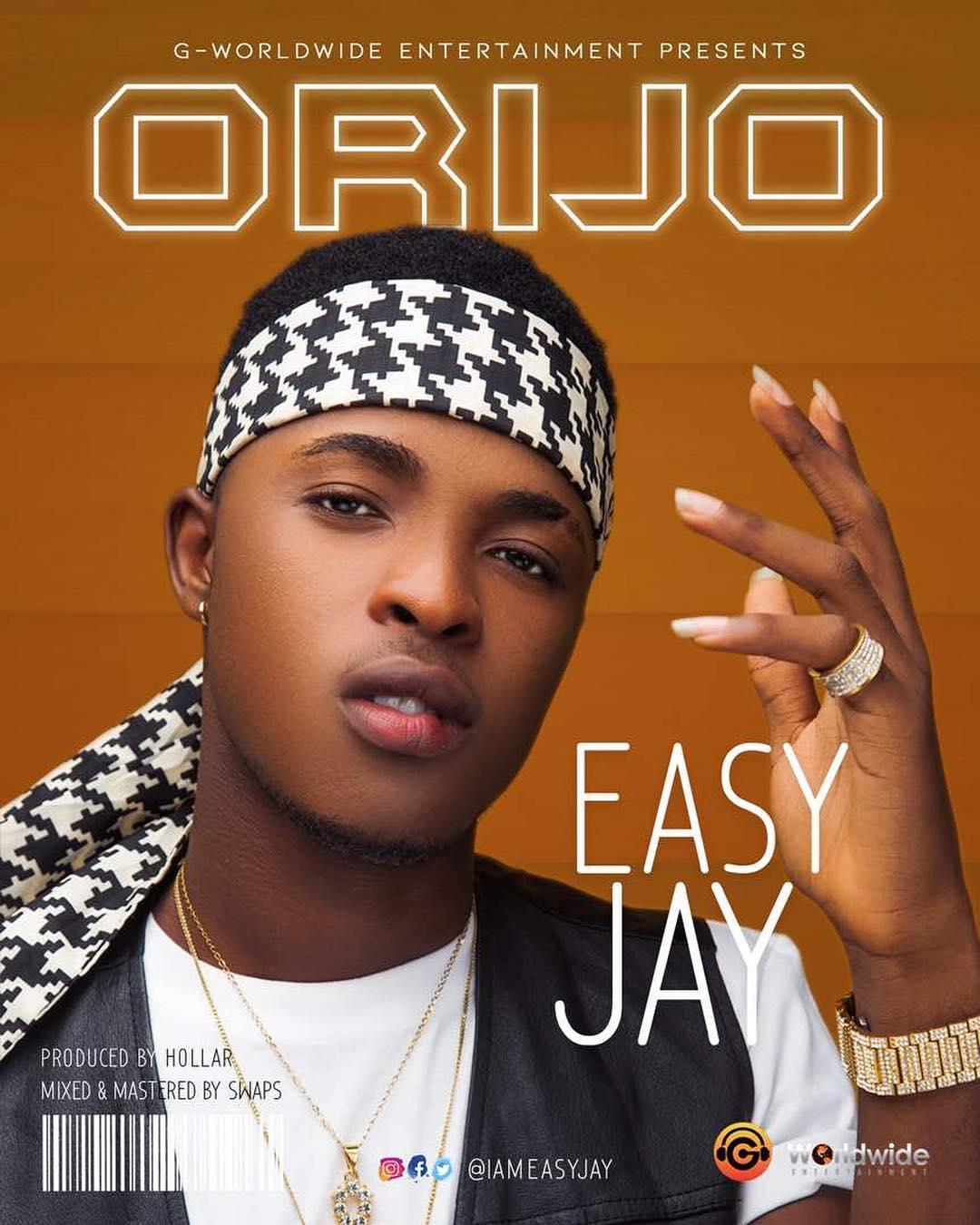 G-Worldwide Presents: Easy Jay – Orijo