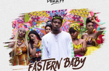 King Perryy – Eastern Baby