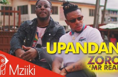 Zoro – Upandan Ft. Mr Real