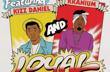 Major Lazer ft. Kizz Daniel X Kranium – Loyal