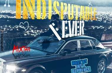 Indisputable Fever Mixtape Hosted By DJ Prince