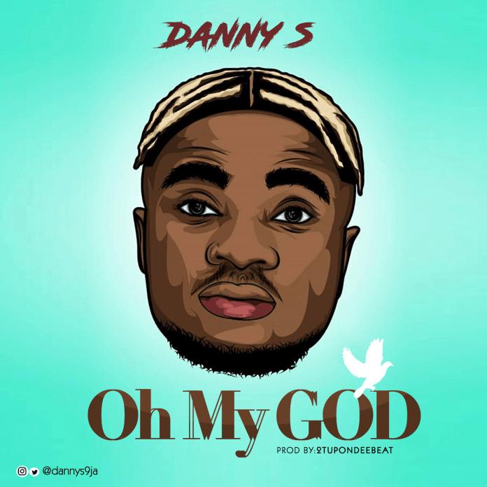 Danny S – Oh My God (OMG)
