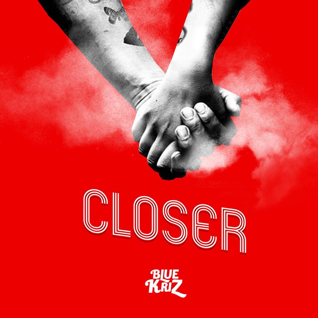 Bluekriz - Closer