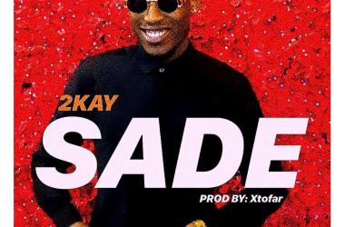 Mr 2kay – Sade