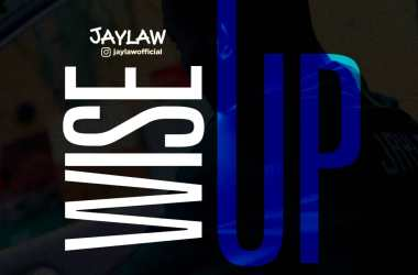 Jaylaw - Wise Up