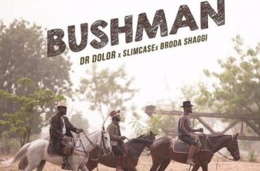 Slimcase x Broda Shaggi x Dr Dolor – Bush Man