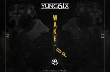 Yung6ix – Wake Up