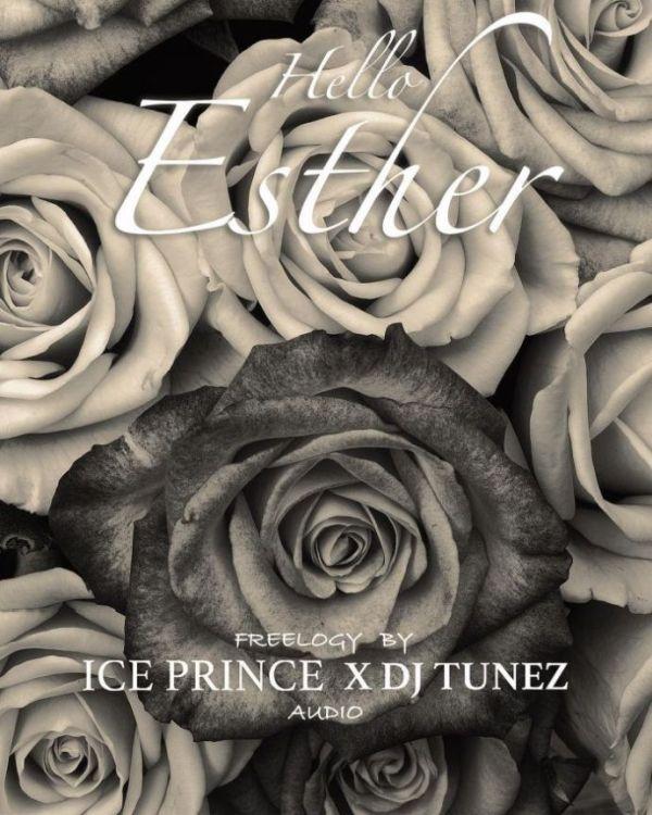 Ice Prince x DJ Tunez – Hello Esther