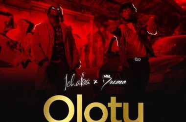 Ichaba Ft. Dremo – Olotu
