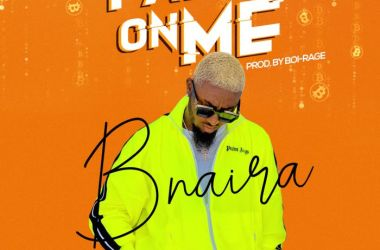 BNaira – Fall On Me