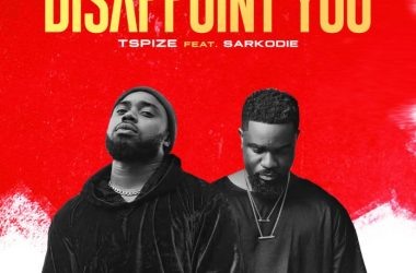 Tspize – Disappoint You ft. Sarkodie