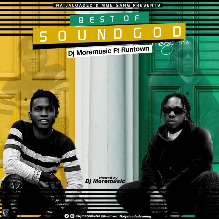 DJ MoreMuzic Ft. Runtown – Best Of Soundgod