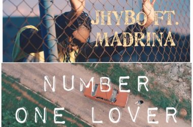 Jhybo ft. Madrina – Number One Lover