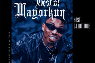 DJ Latitude – Best Of Mayorkun