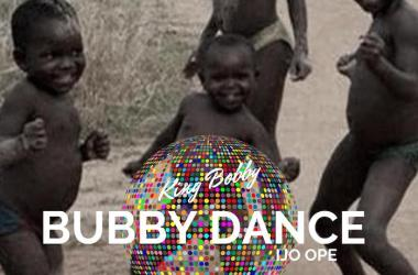 King Bobby – Bubby Dance