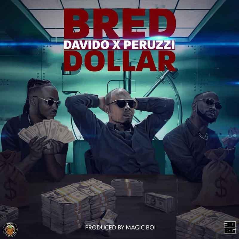 B-Red x Davido x Peruzzi – Dollar
