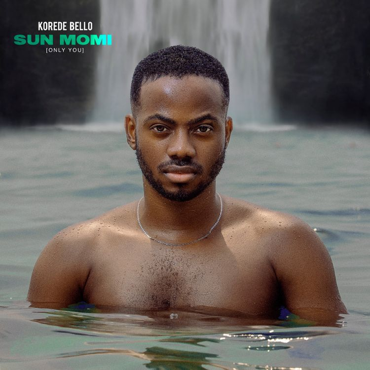 Korede Bello – Sun Momi [Only You]