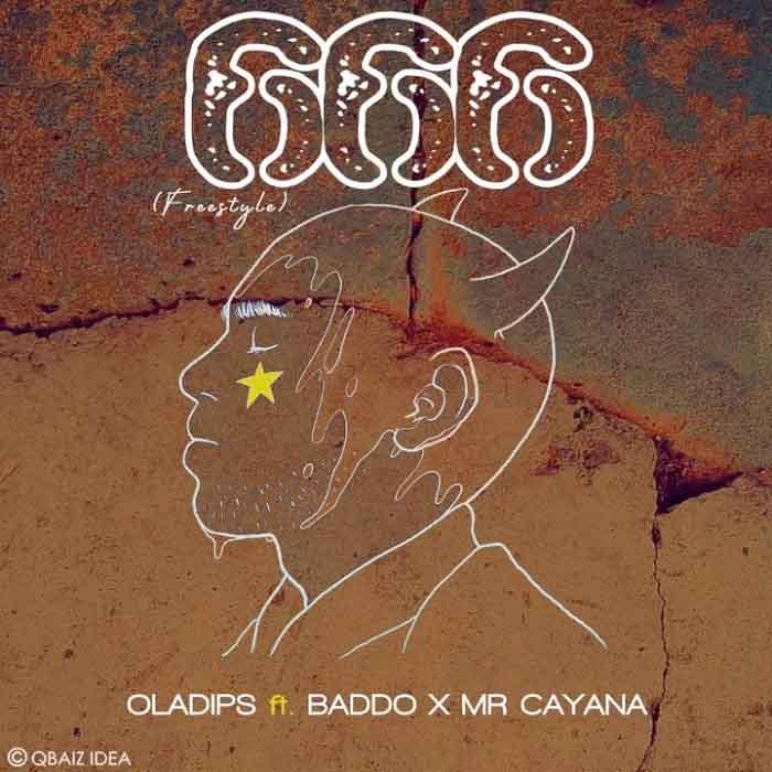 Oladips ft. Olamide x Mr Cayana – 666
