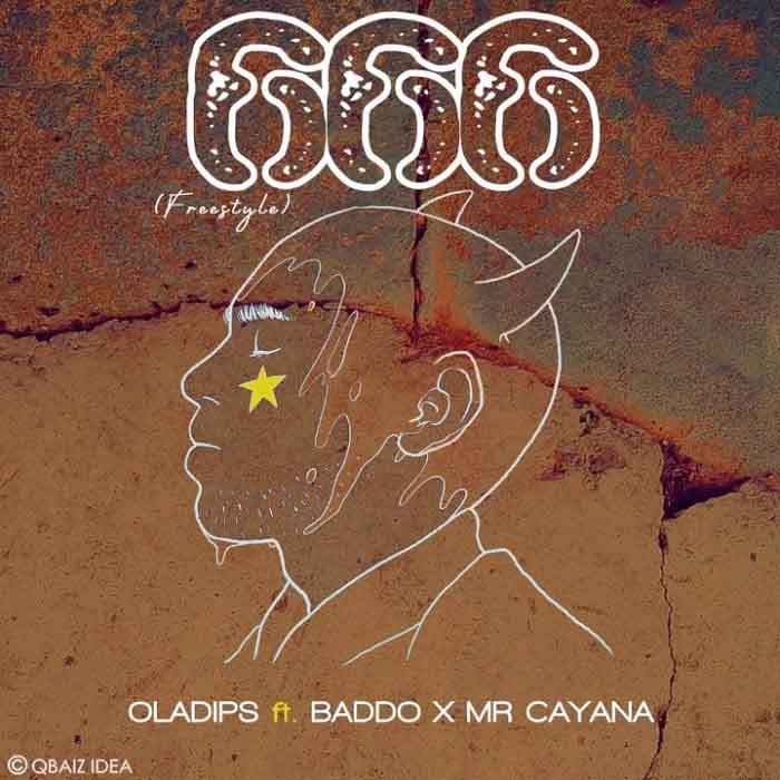 Oladips ft. Olamide x Mr Cayana – 666