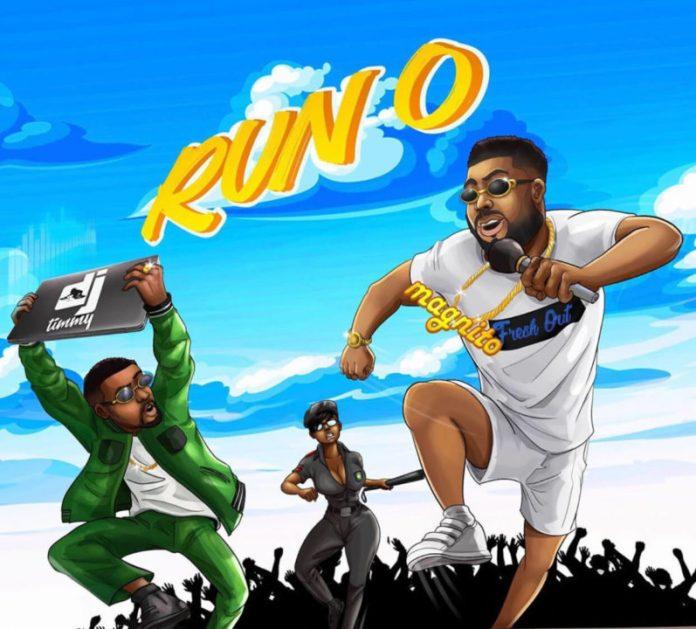 Baddest DJ Timmy – Run O ft. Magnito
