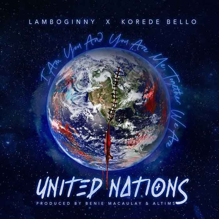 Lamboginny x Korede Bello – United Nations