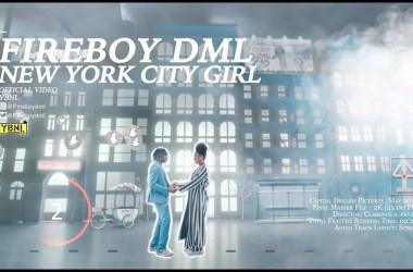 Fireboy DML - New York City Girl (Official Video)