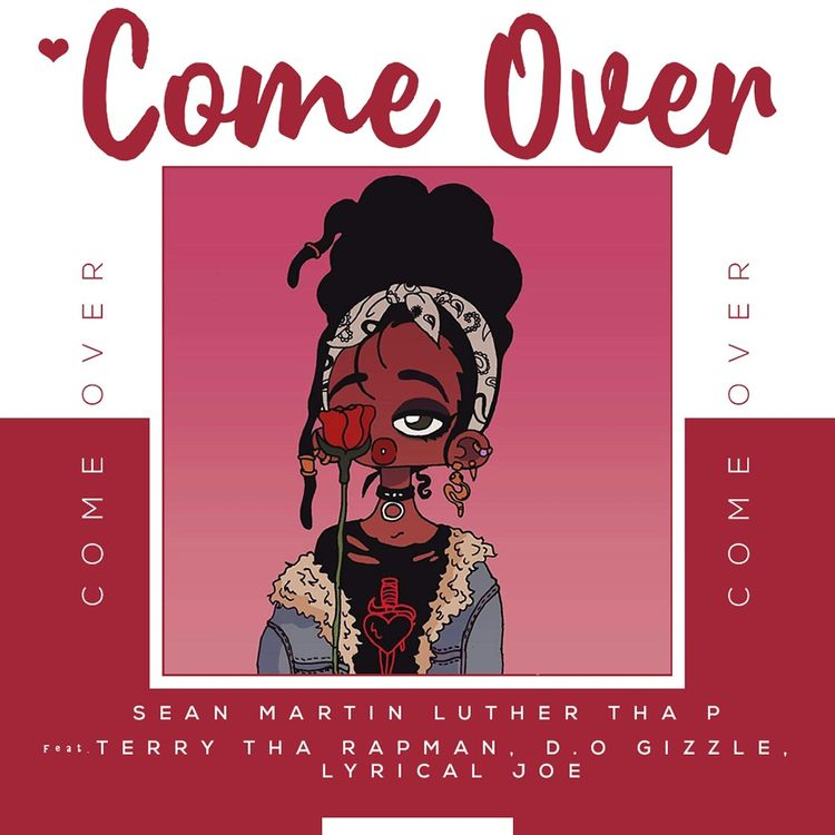 "Sean Martin Luther Tha P – ""Come Over"""
