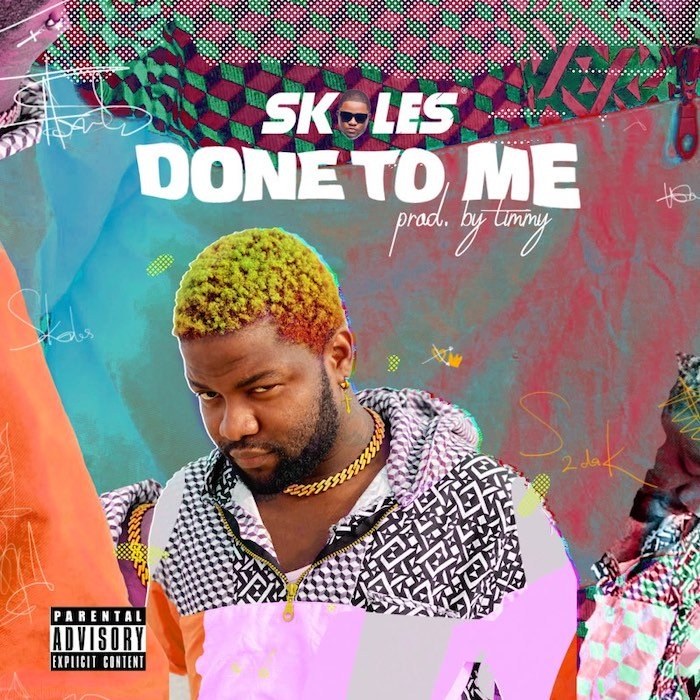Skales – Done To Me
