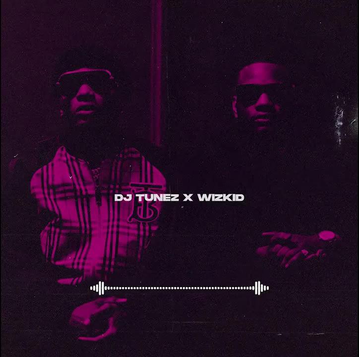 DJ Tunez x Wizkid – Cool Me Down