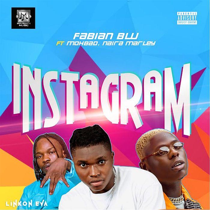 Fabian Blu ft. Mohba & Naira Marley – Instagram