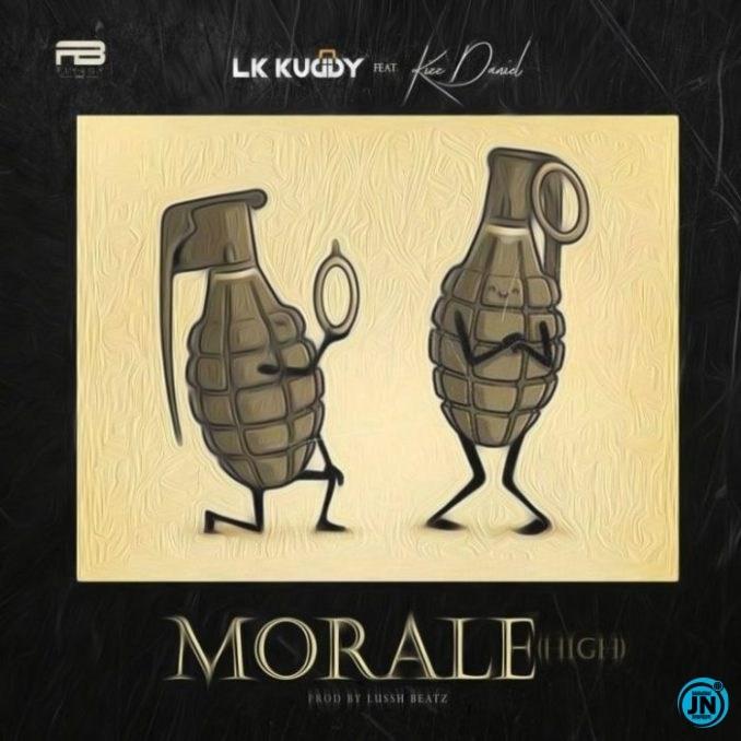 LK Kuddy – Morale ft Kizz Daniel