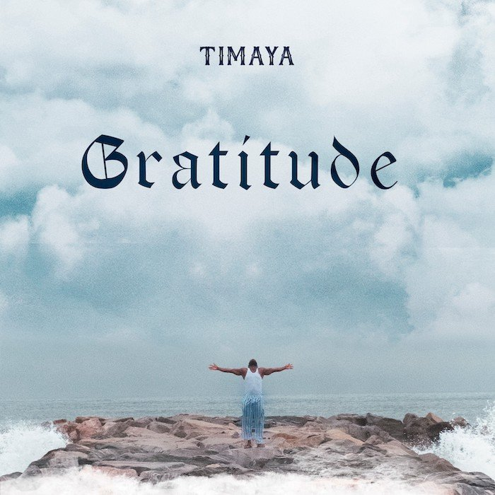 Timaya – Gratitude Album Out Now!!