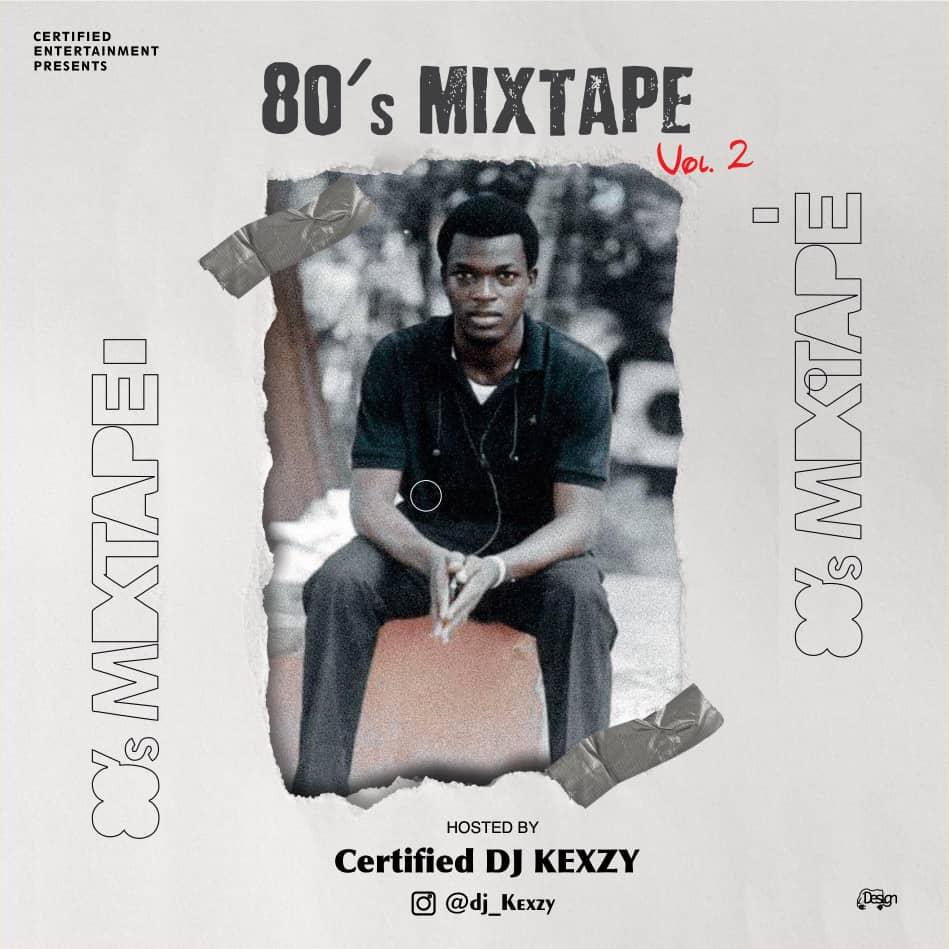 DJ Kexzy – 80's Mixtape Vol.2
