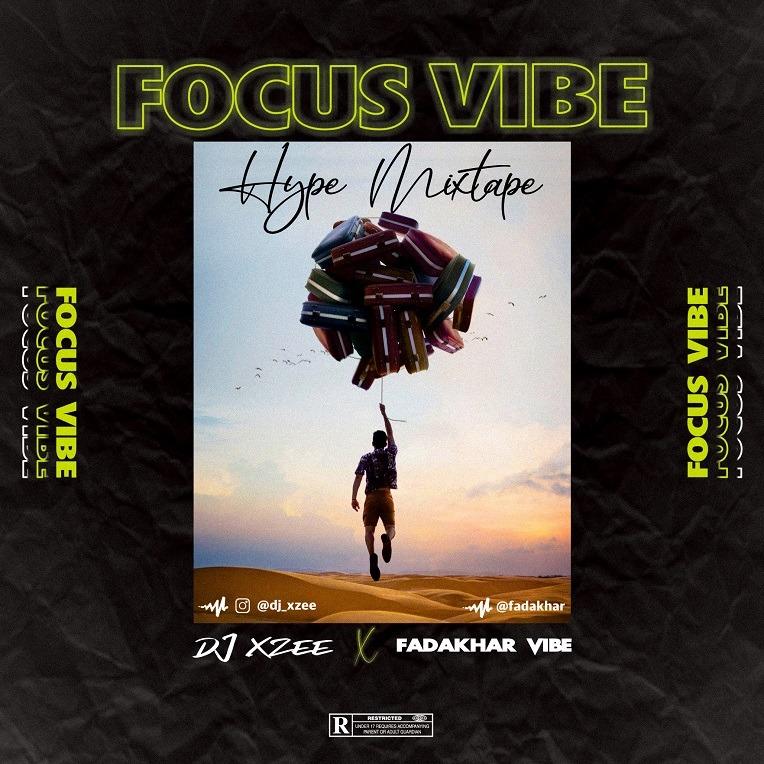 DJ Xzee - Focus Vibe Hype Mixtape