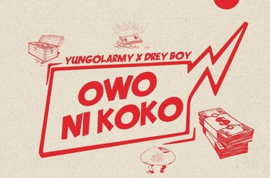 Yung Olarmy x Drey Boy – Owo Ni Koko