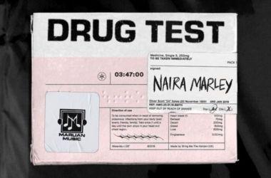 Naira Marley – Drug Test