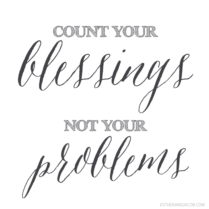 Count your blessings not your problems. blog recap of 2013. gratitude practice. practicing gratitude. on gratitude quotes. quotes on gratitude.