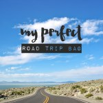 All My Road Trip Essentials – My Perfect Road Trip Bag