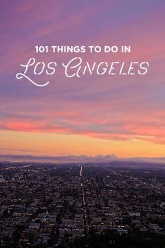Ultimate LA Bucket List - 101 Things to Do in Los Angeles // localadventurer.com