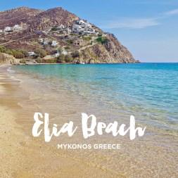 Elia Beach Mykonos Greece – Best of Mykonos Beaches