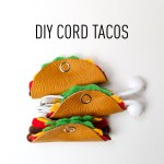 How to Make the Cutest Cord Tacos – DIY Cord Organizer