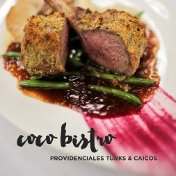Coco Bistro – A Meal You Don't Want to Miss in Turks and Caicos